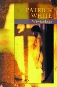 Wiwisekcja_Patrick-White,images_big,17,978-83-7495-889-9