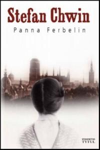 Panna-Ferbelin_Stefan-Chwin,images_big,7,978-83-89859-08-2